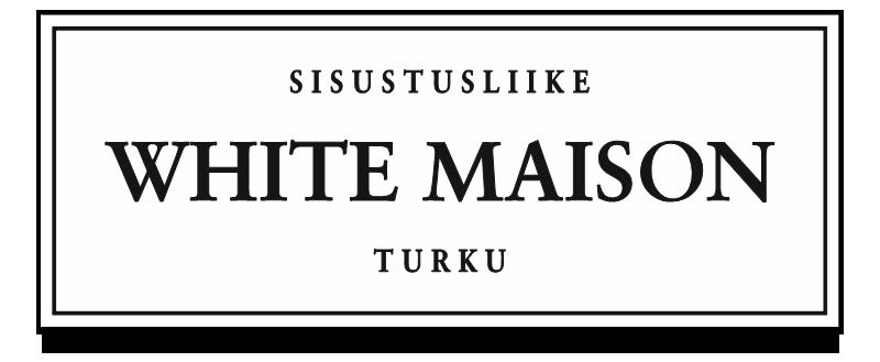 Sisustusliike White Maison Turku